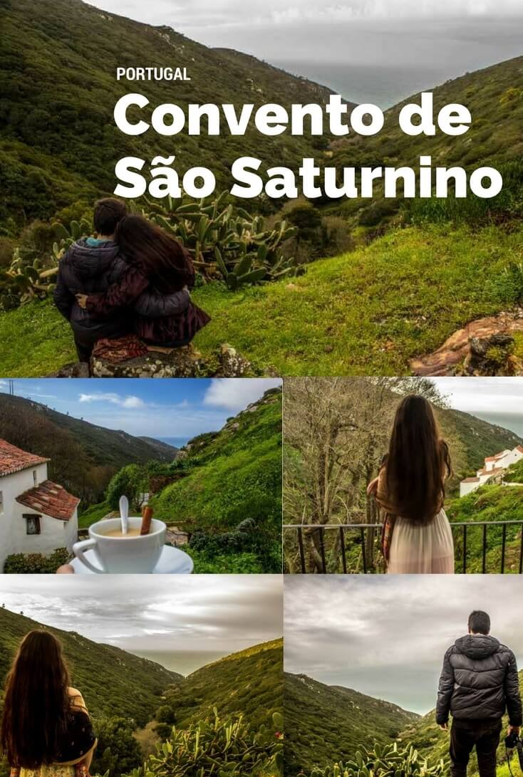 Convento de São Saturnino: A Hidden Paradise Between Sea and Mountains