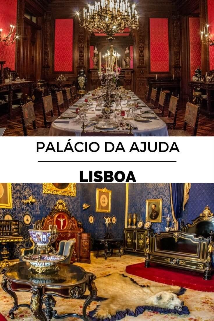 Palácio da Ajuda, Lisboa: Um Exemplar Único No Mundo