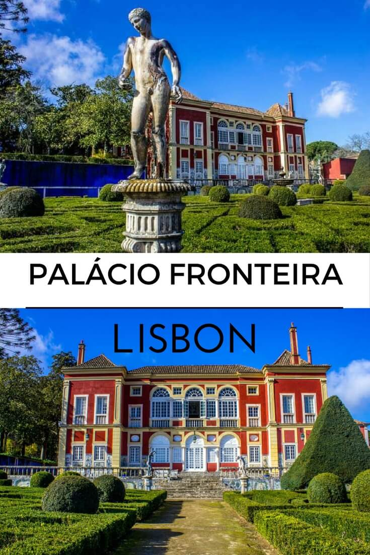 Fronteira Palace: One Of The Most Beautiful Palaces in Lisbon