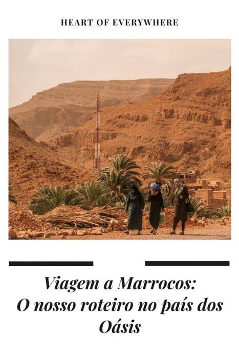 Viagem a Marrocos - O Nosso Roteiro no País dos Oásis